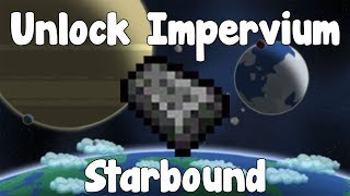 Unlocking Impervium Weapons/Armor/Other - Starbound Guide - Gullofdoom - Guide/Tutorial - BETA
