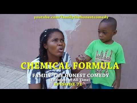 CHEMICAL FORMULA (Family The Honest Comedy) (Episode 71)