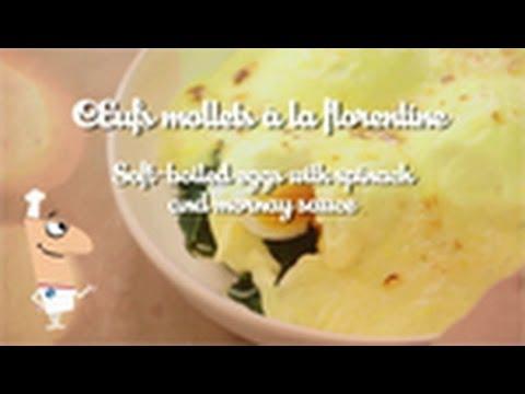 recette-de-chef---les-oeufs-à-la-florentine