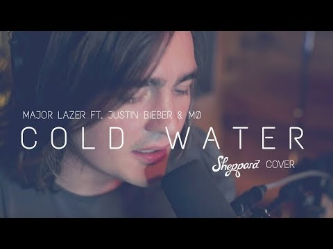 Sheppard - 'Cold Water' (Justin Bieber Cover)