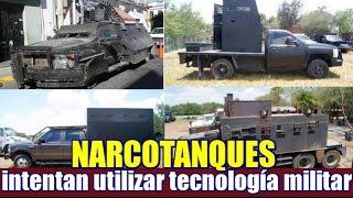 Narcotanques intentan  utilizar la tecnología militar
