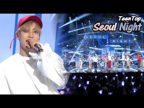 [Comeback Stage] TEEN TOP -  SEOUL NIGHT , 틴탑 - 서울 밤  Show Music core 20180512