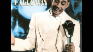 Cab Calloway - The Scat Song (1933)