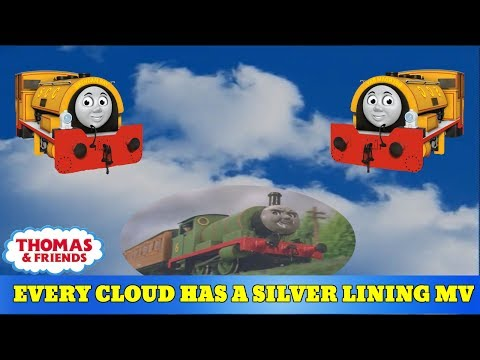 Thomas & Friends: Every Cloud Has A Silver Lining [Music Video Remake]