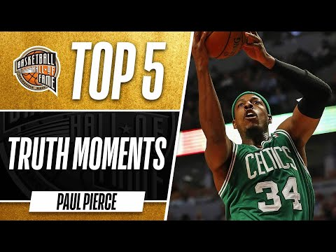 Paul Pierce's Top 5 Truth Moments | Boston Celtics Legend