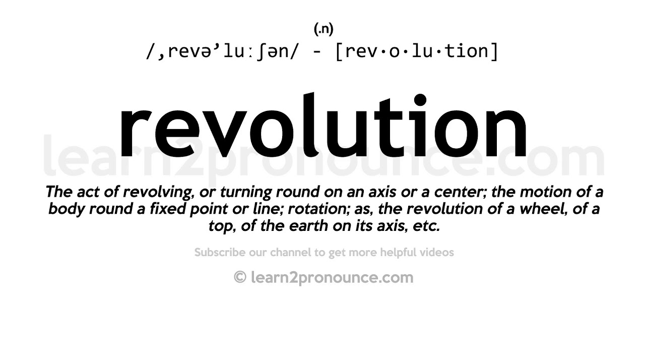 How to pronounce Revolution  English pronunciation
