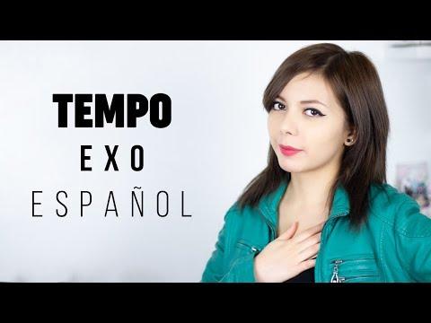 TEMPO ♥ Cover Español EXO 엑소