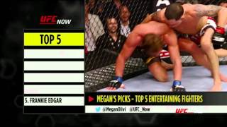 UFC Now Ep. 308 Top 5 Entertaining Fighters