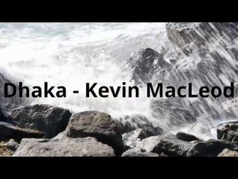 Dhaka - Kevin MacLeod
