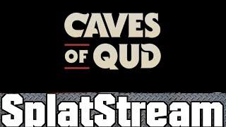 Caves of Qud Gameplay / Stream! (Earmuffs / NSFW)