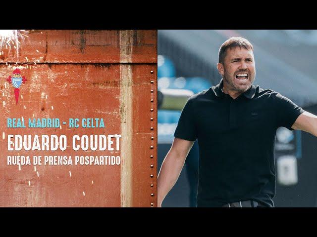 Rueda de prensa de Eduardo Coudet tras el Real Madrid - RC Celta