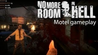 No More Room In Hell - Motel Gameplay