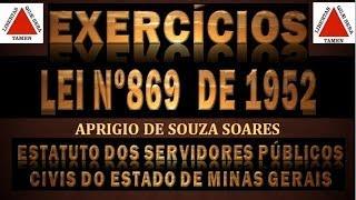 EXERCÍCIOS -LEI 869/52 - ESTATUTO DOS SERVIDORES -MG 6