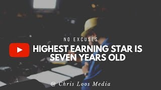 NO EXCUSES! Youtube's Highest Earning Star is Seven Years Old // Ryan ToysReview