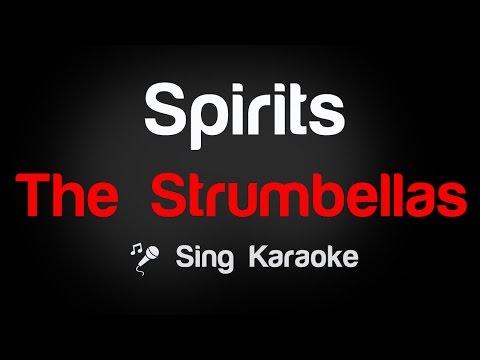 The Strumbellas - Spirits Karaoke Lyrics