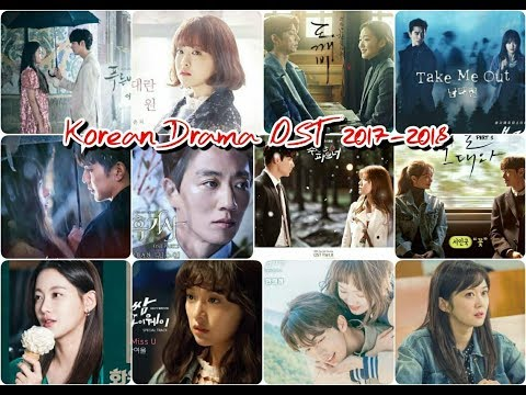 The Best Korean Drama OST 2017-2018 / Senti Songs