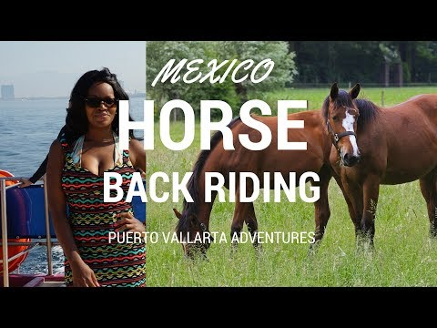 Horseback Riding in Mexico's Puerto Vallarta