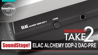 Elac Alchemy DDP-2 Streaming DAC/Preamp Review (Take 2, Ep:12)