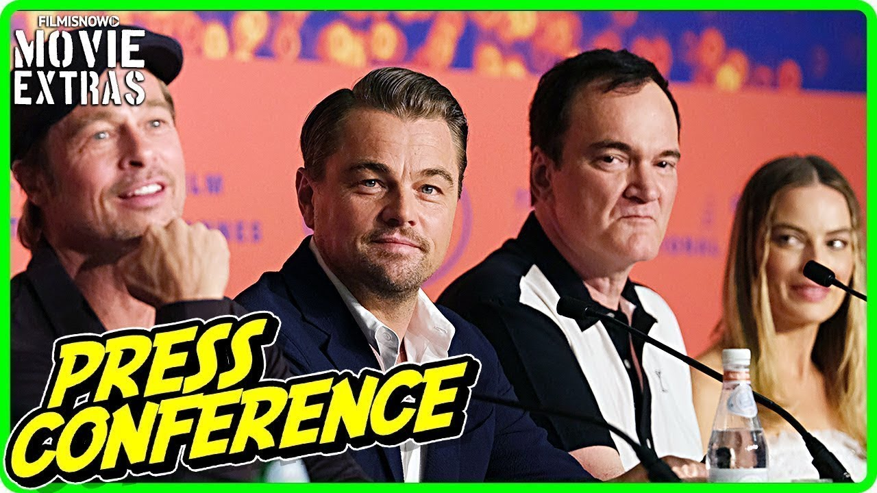 ONCE UPON A TIME IN HOLLYWOOD | Cannes Press Conference