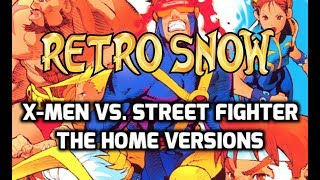 RetroSnow: X-Men vs Street Fighter (The Home Versions) Review