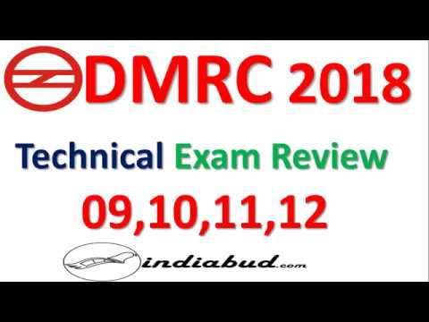 DMRC Technical Exam Review 2018 ll 9, 10, 11, and 12 April paper Review