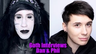 Goth Interviews Dan and Phil