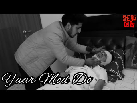 Yaar mod do | Recreated Song Video