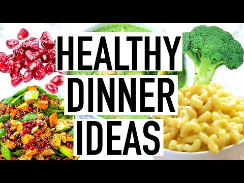 HEALTHY DINNER IDEAS! Quick and Easy Healthy Dinner Recipes!