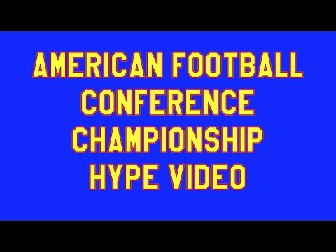 American Football Conference Championship Hype Video by thefourmonkeys