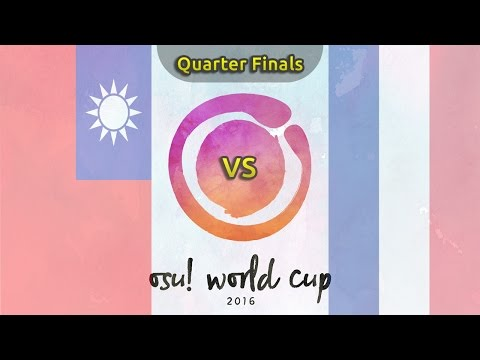 osu! World Cup 2016 | Quarterfinals | Taiwan vs France /w Twitch Chat
