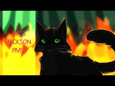 「WARRIORS」Hollyleaf   Miss Jackson  - PMV