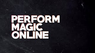 How to Perform an Online Magic Show (w/ Michael Kent) - Live Q&A Session