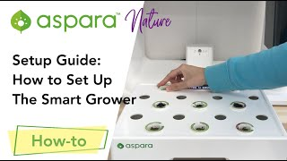 Setup Guide: How to set up the smart grower