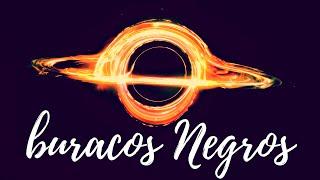 Buracos Negros | Astronomy Club | 1080p