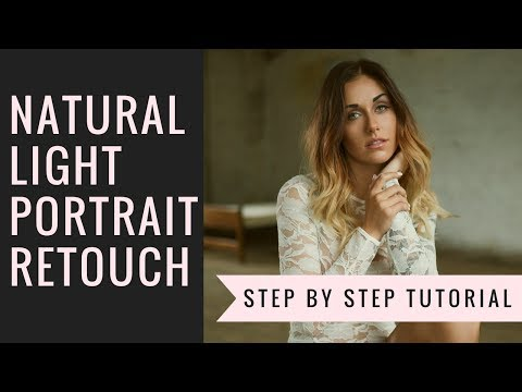 Natural Light Portrait Retouch Tutorial Step by Step