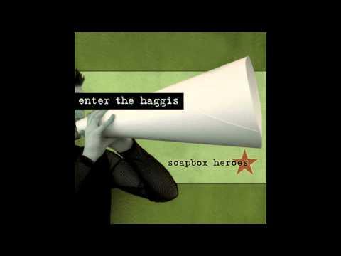Enter the Haggis - No More Stones