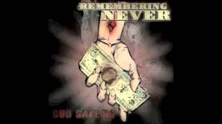 Remembering Never- The Goddamn Busy Signal
