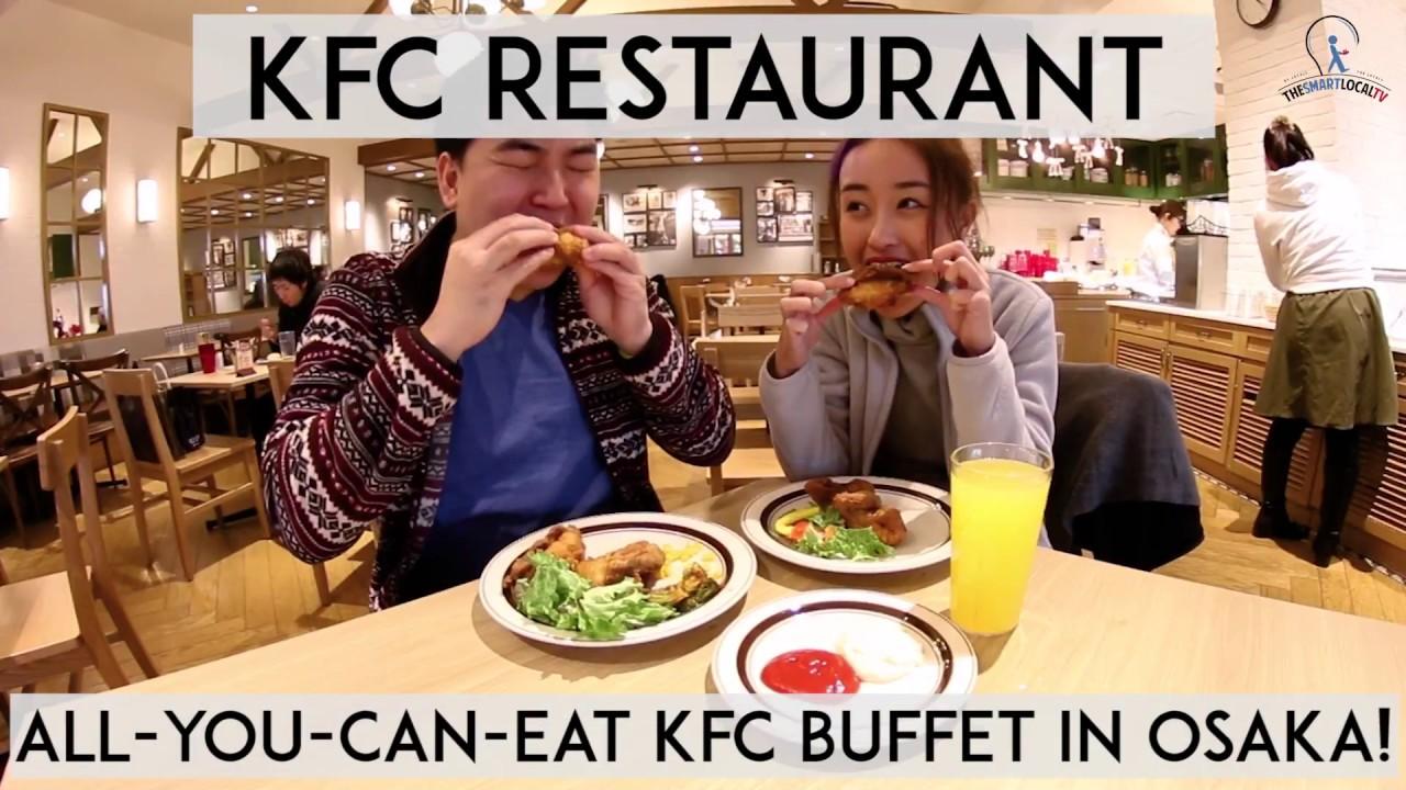all you can eat kfc buffet in osaka youtube