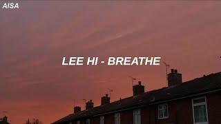 Download lagu Lee Hi Breathe Easy Lyrics MP3