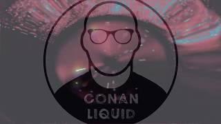 RE-Edit The Casbah - Conan Liquid