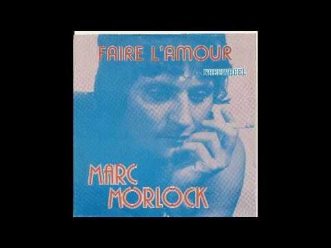 Faire l'amour (Marc Morlock) 1981