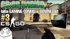 CS:GO Basics #3 - biBa CS:GO GAMING CONFIG