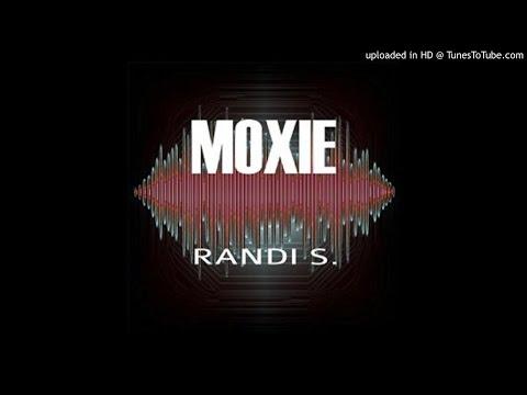15 Randi.s - Moxie
