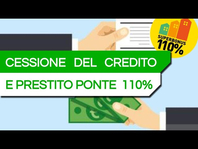 CESSIONE DEL CREDITO SUPERBONUS 110%, come funziona? Procedura e documenti necessari