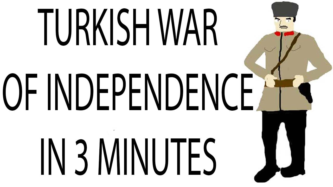 Turkish War of Independence   3 Minute History