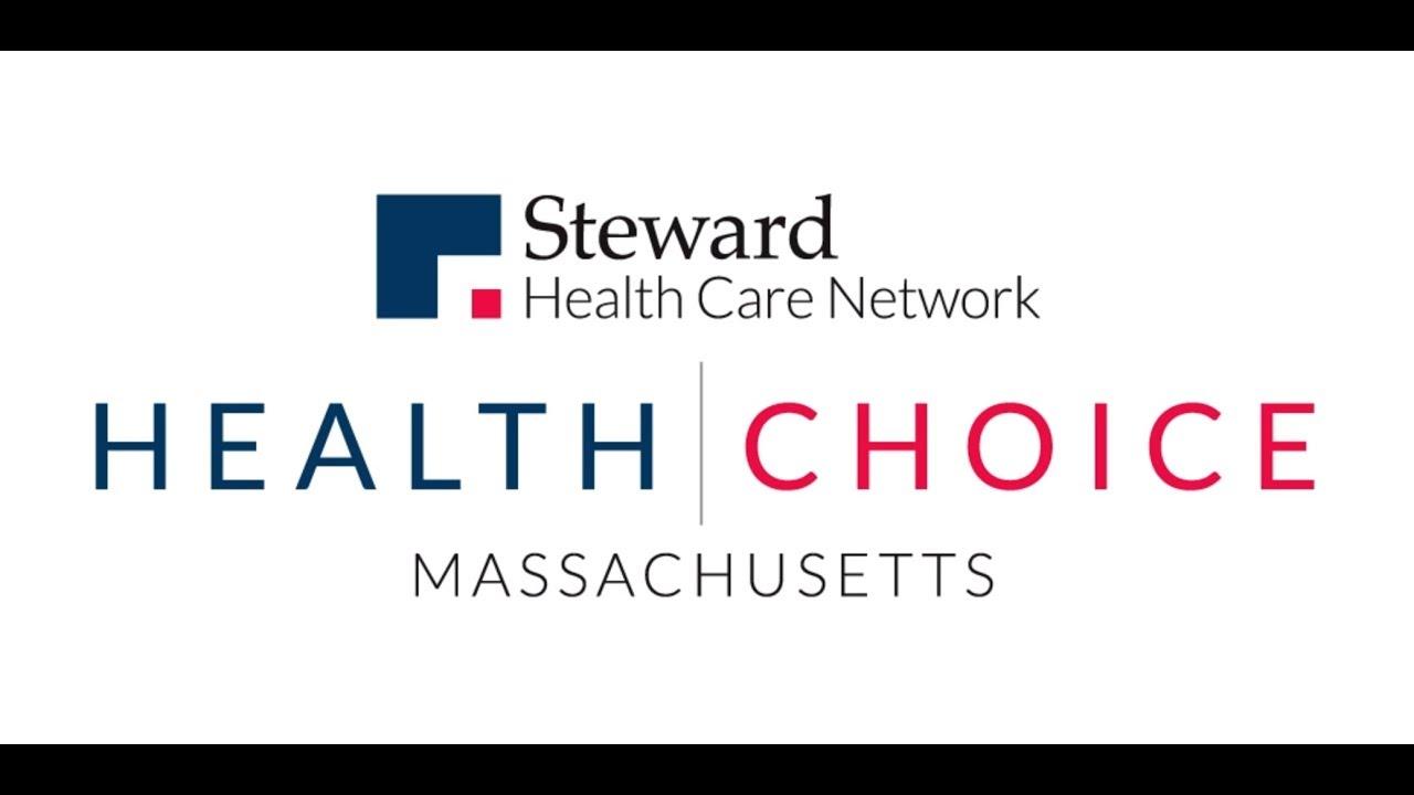 Steward Health Choice Is A Masshealth Plan Steward Health Choice