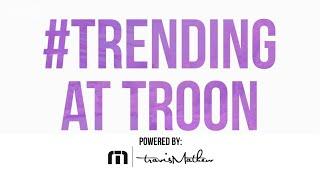 Trending at Troon: Episode 156, 10/1/2020