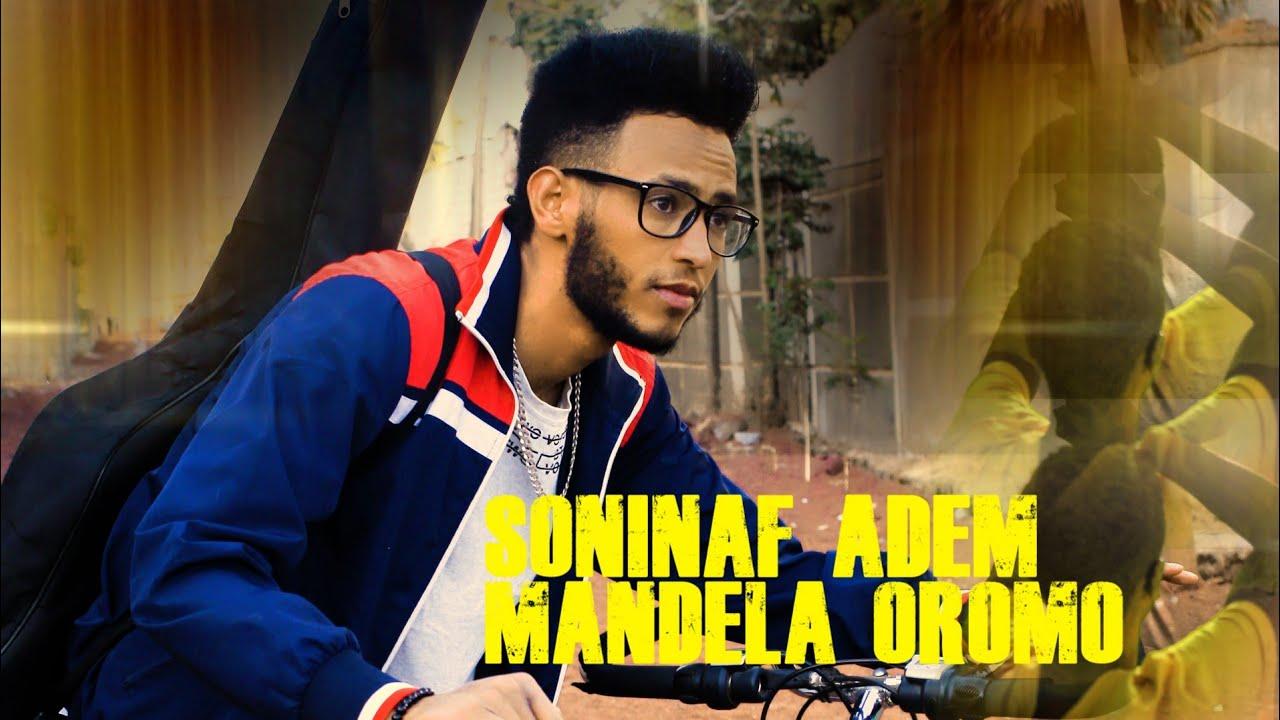 Download Soninaf Adem_Mandela Oromo_new Ethiopian Oromo music 2021(Official Video)