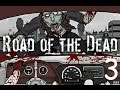 MUTATED ZOMBIES | Road of the Dead (3)