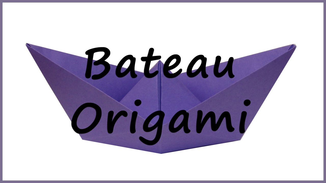 comment faire un bateau origami youtube. Black Bedroom Furniture Sets. Home Design Ideas